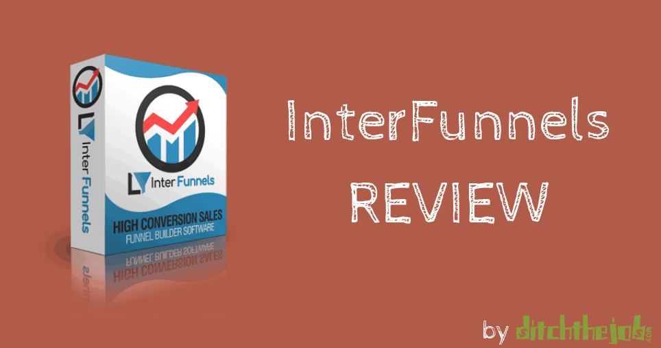 interfunnels-review-by-ditchthejob