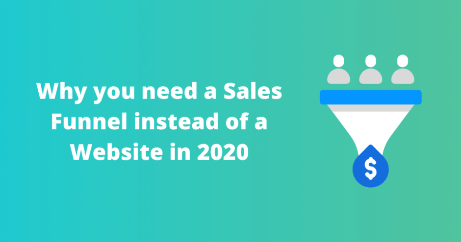 why you need a sales funnel instead of a website